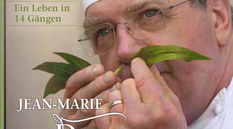 Ein Leben in 14 Gängen – Spitzenkoch Jean Marie Dumaine.