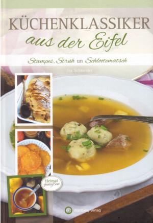 Küchenklassiker aus der Eifel – Ira Schneider